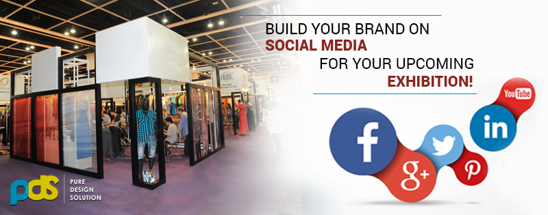 Don't just use social media, use social branding for your upcoming exhibition!